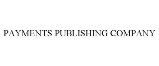 mark for PAYMENTS PUBLISHING COMPANY, trademark #77800039