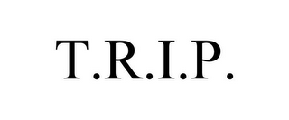 mark for T.R.I.P., trademark #77800198