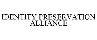 mark for IDENTITY PRESERVATION ALLIANCE, trademark #77800591