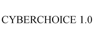 mark for CYBERCHOICE 1.0, trademark #77803644