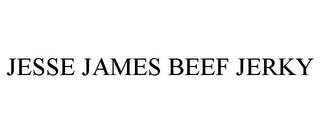 mark for JESSE JAMES BEEF JERKY, trademark #77805433