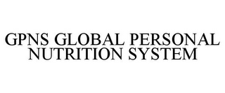 mark for GPNS GLOBAL PERSONAL NUTRITION SYSTEM, trademark #77806499