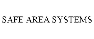 mark for SAFE AREA SYSTEMS, trademark #77808415