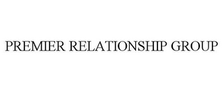 mark for PREMIER RELATIONSHIP GROUP, trademark #77809786
