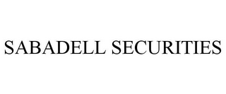 mark for SABADELL SECURITIES, trademark #77811889
