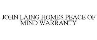 mark for JOHN LAING HOMES PEACE OF MIND WARRANTY, trademark #77814851