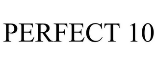 mark for PERFECT 10, trademark #77818294