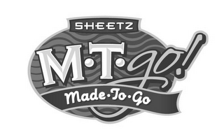 mark for SHEETZ M·T·GO! MADE·TO·GO, trademark #77820182