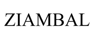 mark for ZIAMBAL, trademark #77820495