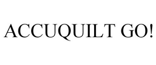 mark for ACCUQUILT GO!, trademark #77820704