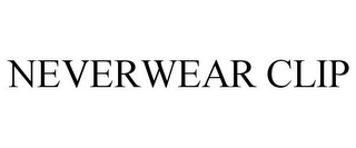 mark for NEVERWEAR CLIP, trademark #77822790