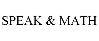 mark for SPEAK & MATH, trademark #77824400