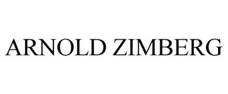 mark for ARNOLD ZIMBERG, trademark #77825329