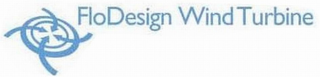 mark for FLODESIGN WIND TURBINE, trademark #77825766