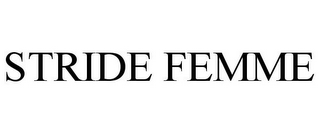 mark for STRIDE FEMME, trademark #77831270