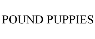 mark for POUND PUPPIES, trademark #77837046