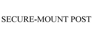 mark for SECURE-MOUNT POST, trademark #77840457