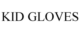mark for KID GLOVES, trademark #77841190