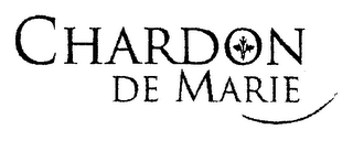 mark for CHARDON DE MARIE, trademark #77842081