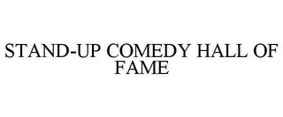 mark for STAND-UP COMEDY HALL OF FAME, trademark #77843720