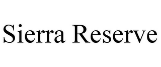 mark for SIERRA RESERVE, trademark #77843772