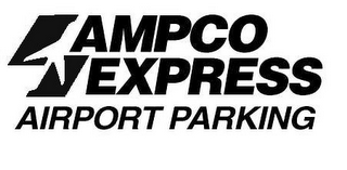 mark for AMPCO EXPRESS AIRPORT PARKING, trademark #77847903