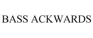 mark for BASS ACKWARDS, trademark #77848149