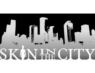 mark for SKIN IN THE CITY, trademark #77851366