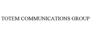 mark for TOTEM COMMUNICATIONS GROUP, trademark #77851942
