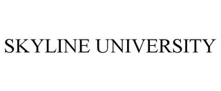 mark for SKYLINE UNIVERSITY, trademark #77852030