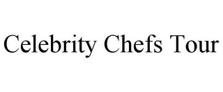 mark for CELEBRITY CHEFS TOUR, trademark #77853021