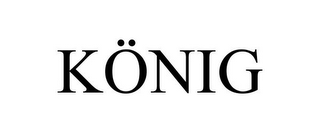 mark for KÖNIG, trademark #77856087