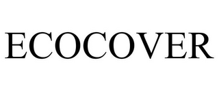 mark for ECOCOVER, trademark #77859180