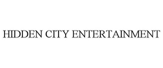 mark for HIDDEN CITY ENTERTAINMENT, trademark #77862907