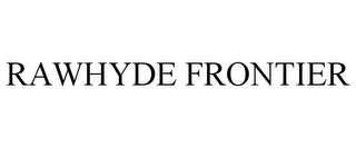 mark for RAWHYDE FRONTIER, trademark #77865614