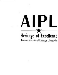 mark for AIPL HERITAGE OF EXCELLENCE AMERICAN INTERNATIONAL PATHOLOGY LABORATORIES, trademark #77867875
