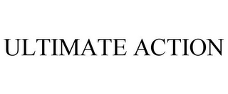 mark for ULTIMATE ACTION, trademark #77868568