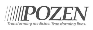 mark for POZEN TRANSFORMING MEDICINE. TRANSFORMING LIVES., trademark #77872304