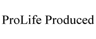 mark for PROLIFE PRODUCED, trademark #77878825