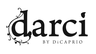 mark for DARCI BY DI CAPRIO, trademark #77879471