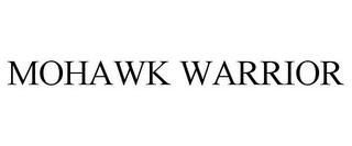 mark for MOHAWK WARRIOR, trademark #77883266