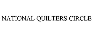 mark for NATIONAL QUILTERS CIRCLE, trademark #77884165