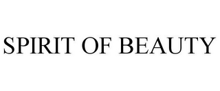 mark for SPIRIT OF BEAUTY, trademark #77885769