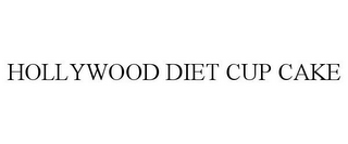 mark for HOLLYWOOD DIET CUP CAKE, trademark #77886515