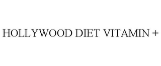 mark for HOLLYWOOD DIET VITAMIN +, trademark #77886846
