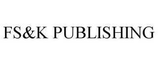 mark for FS&K PUBLISHING, trademark #77887889