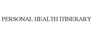 mark for PERSONAL HEALTH ITINERARY, trademark #77891204