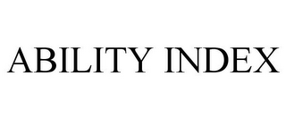 mark for ABILITY INDEX, trademark #77891863