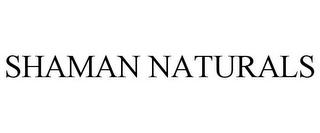mark for SHAMAN NATURALS, trademark #77894712