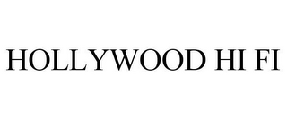 mark for HOLLYWOOD HI FI, trademark #77896943